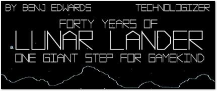 Lunar Lander 40th Anniversary on Technologizer