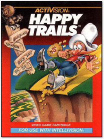 Happy Trails for Intellivision
