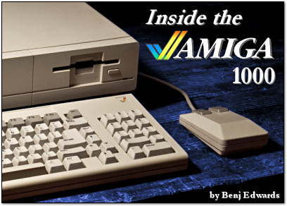 Inside the Amiga 1000 on PC World