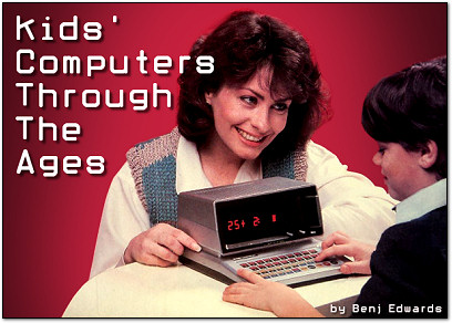Kids' Computers Through The Ages at PCWorld.com
