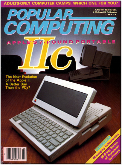 Apple IIc on the Cover of Popular Computing - June 1984