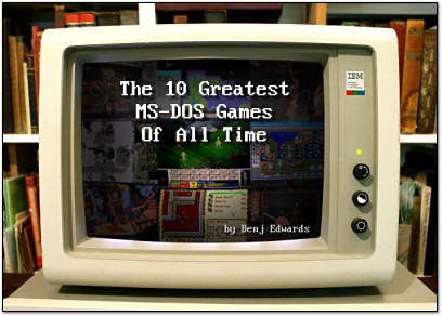 Benj's The 10 Greatest MS-DOS Games of All Time on PC World.com