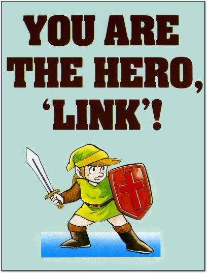 You are the Hero Link - The Legend of Zelda Instruction Manual - Tips and Tactics - 1987