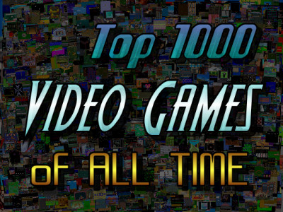 The Top 1000 Video Games of All Time